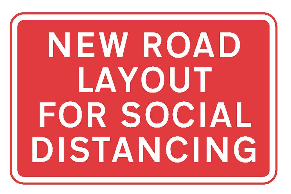 New Road Layout For Social Distancing